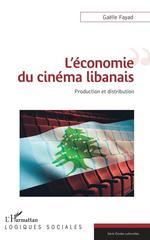 L'économie du cinéma libanais  - Fayad Gaelle