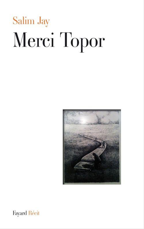 Merci Roland Topor  - Salim Jay