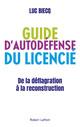 Guide d'autodéfense du licencié  - Luc BIECQ