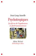 Vente Livre Numérique : Psychotropiques  - Jean-Loup AMSELLE