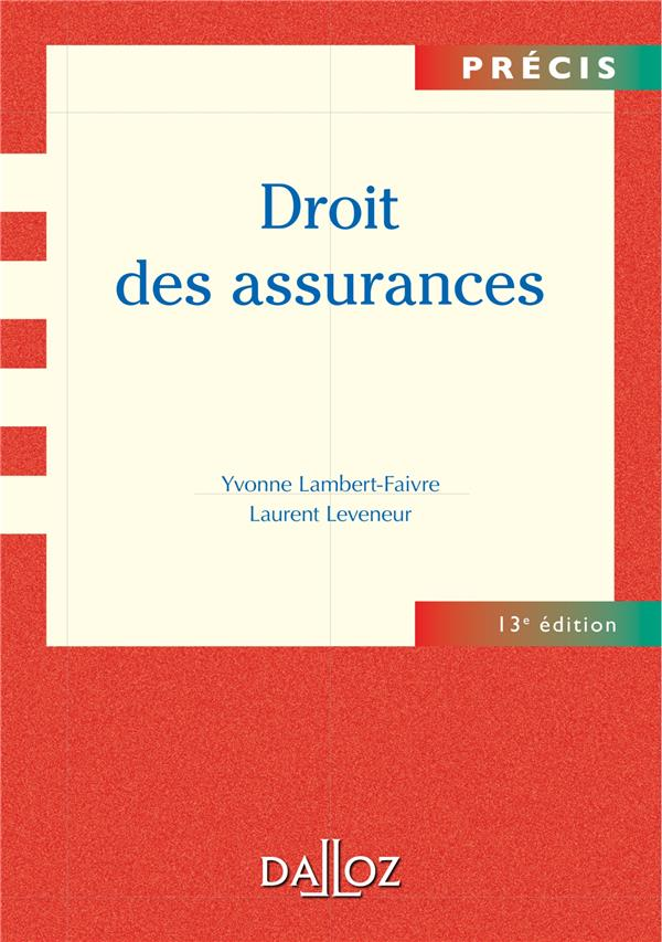 Droit Des Assurances (13e Edition)