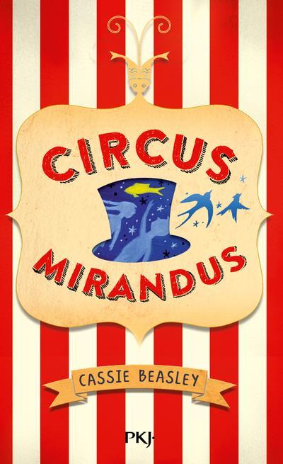 Circus mirandus T.1