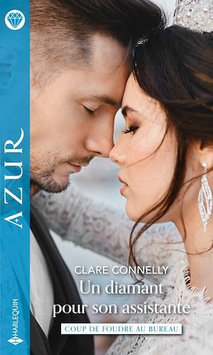 Un diamant pour son assistante  - Clare Connelly