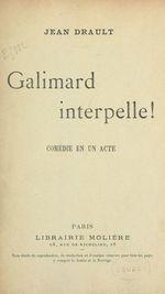 Galimard interpelle !