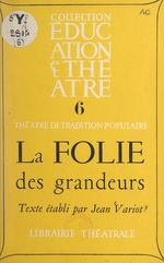 La folie des grandeurs  - Jean Variot