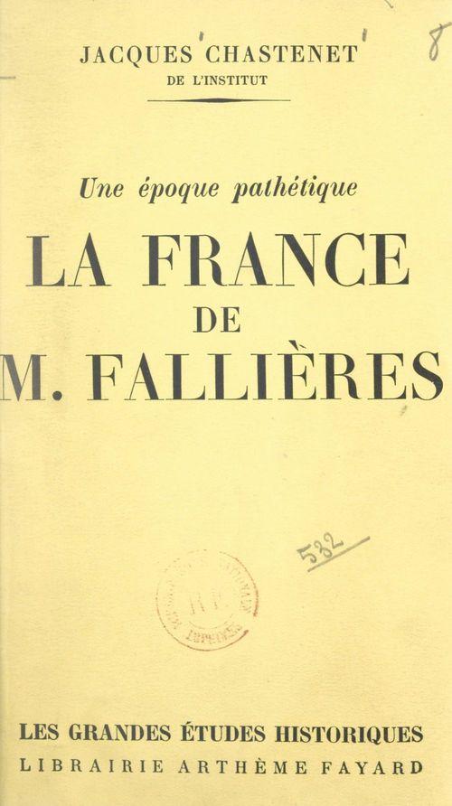 La France de M. Fallières