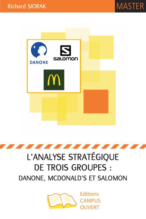 L'analyse stratégique de trois groupes : Danone, McDonald's et Salomon