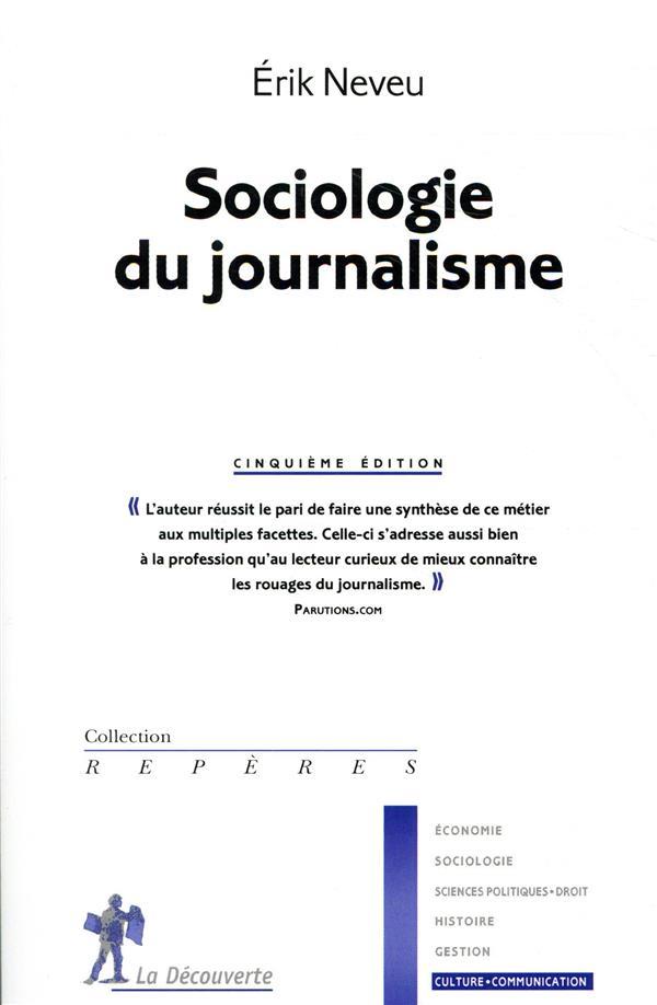 SOCIOLOGIE DU JOURNALISME -5EME EDITION-