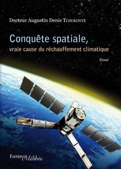 Conquête spatiale, vraie cause du réchauffement climatique