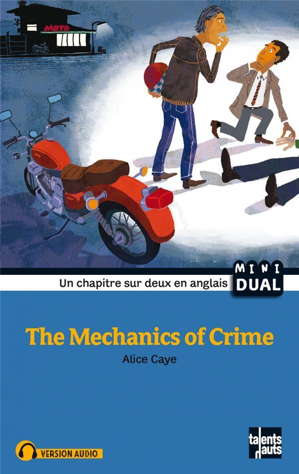 The mechanics of crime