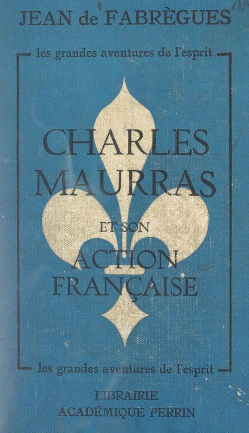 Charles Maurras et son Action française