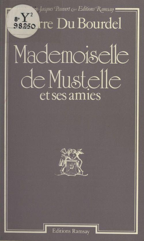 Mademoiselle de Mustelle et ses amies
