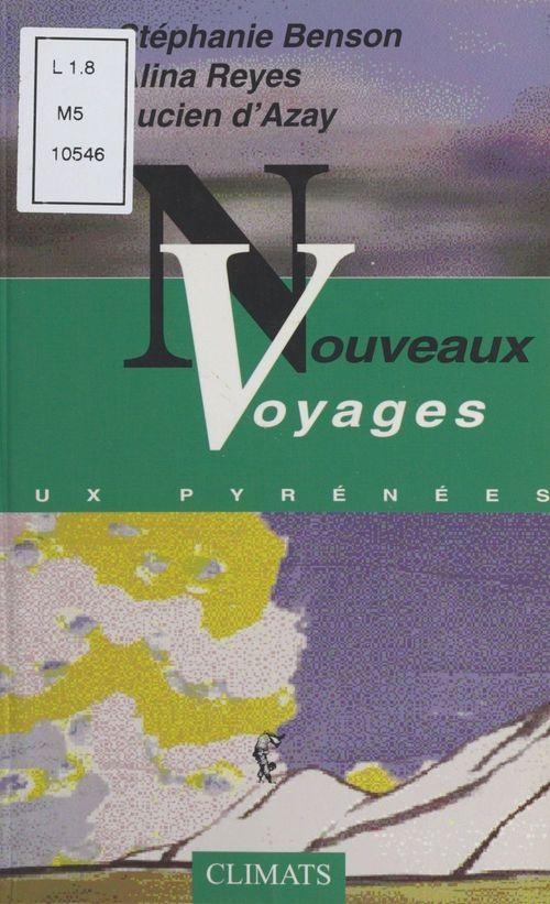 Nouveaux voyages aux Pyrénées
