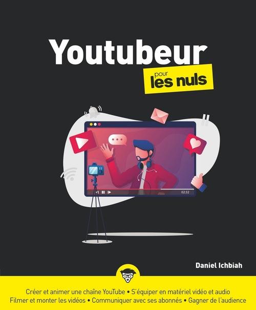 Devenir youtubeur pour les nuls