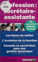 Vente EBooks : Profession secrétaire-assistante  - Maya BARAKAT-NUQ