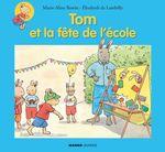 Vente Livre Numérique : Tom et la fête de l'école  - Elisabeth De Lambilly