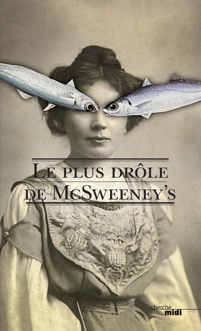 Le plus drôle de Mcsweeney's