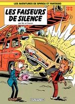 Spirou et Fantasio - Tome 32 - LES FAISEURS DE SILENCE  - Nic - Raoul Cauvin