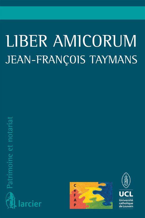 Liber amicorum jean-francois taymans