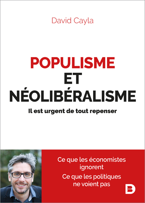 Populisme et néoliberalisme ; il est urgent de tout repenser