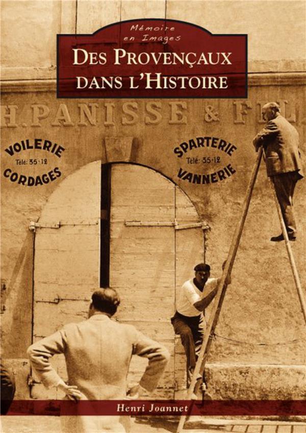 Des Provençaux dans l'histoire