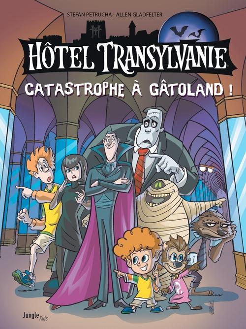 Hôtel Transylvanie - Tome 1 - Catastrophe à Gatôland  - Allen Gladfelter  - Stefan Petrucha