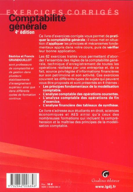Exercices Corriges De Comptabilite Generale 4eme Edition 4e Edition Grandguillot Grandgu Gualino Grand Format La Maison Jaune Neuville Sur Saone