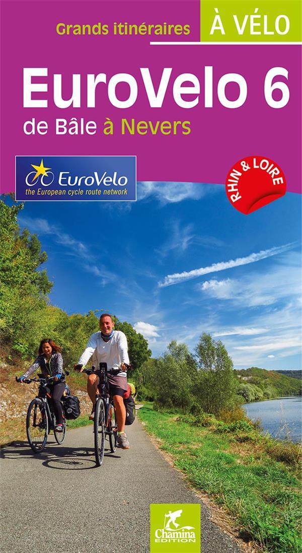 Eurovelo 6 de Bâle à Nevers