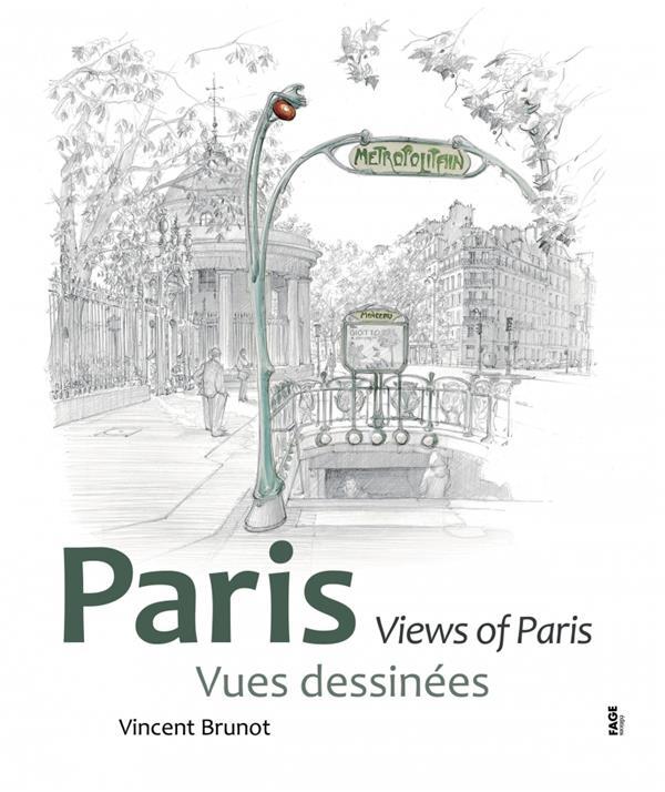 Paris, vues dessinées ; views of Paris