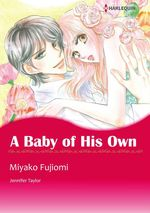 Vente Livre Numérique : Harlequin Comics: A Baby of His Own  - Jennifer Taylor - Miyako Fujiomi