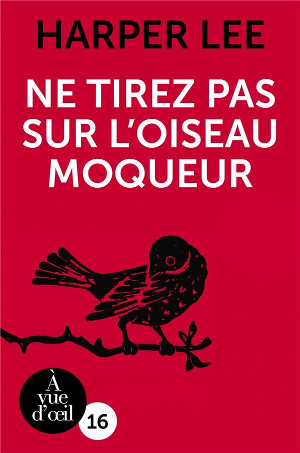 Ne tirez pas sur l'oiseau moqueur