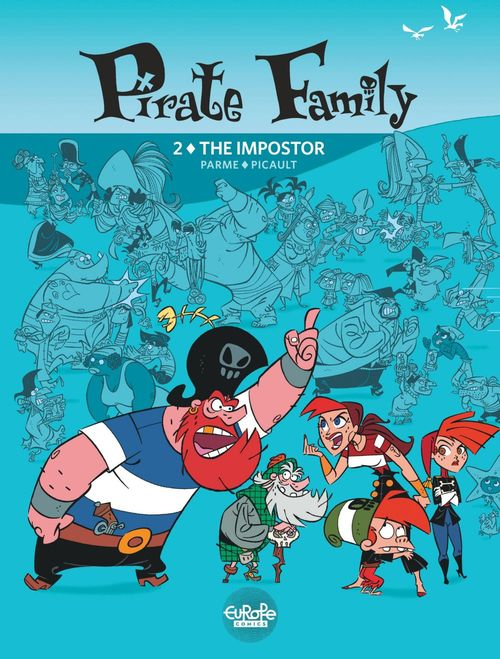 Pirate Family - Volume 2 - The Impostor