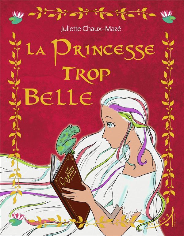 La princesse trop belle