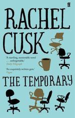 The Temporary  - Rachel Cusk