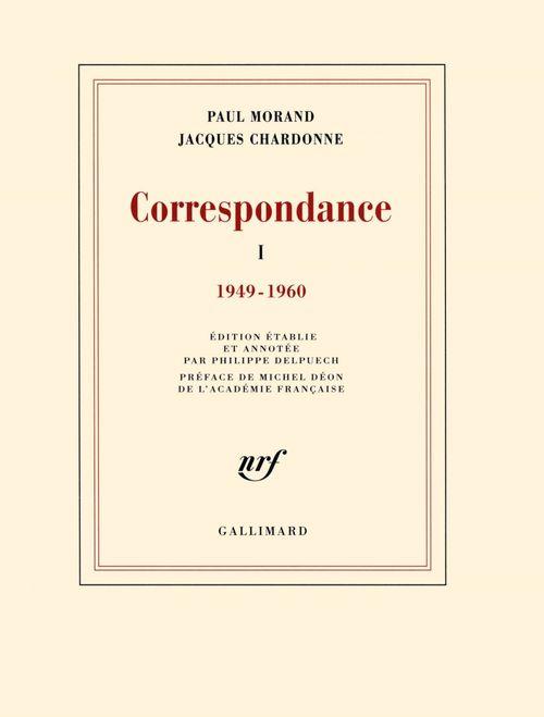 Correspondance Paul Morand avec Jacques Chardonne t.1