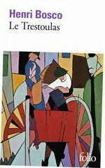 Vente EBooks : Le Trestoulas  - Henri Bosco