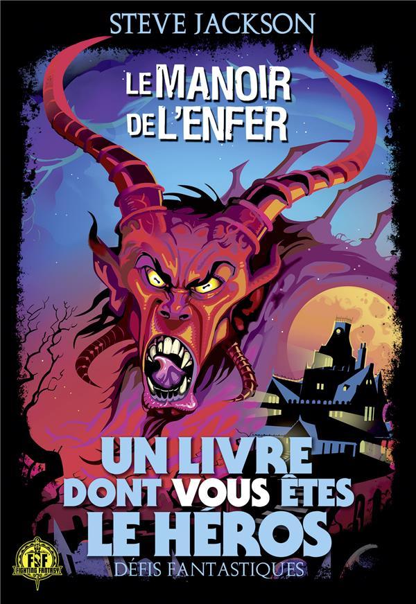 Defis Fantastiques ; Le Manoir De L'Enfer