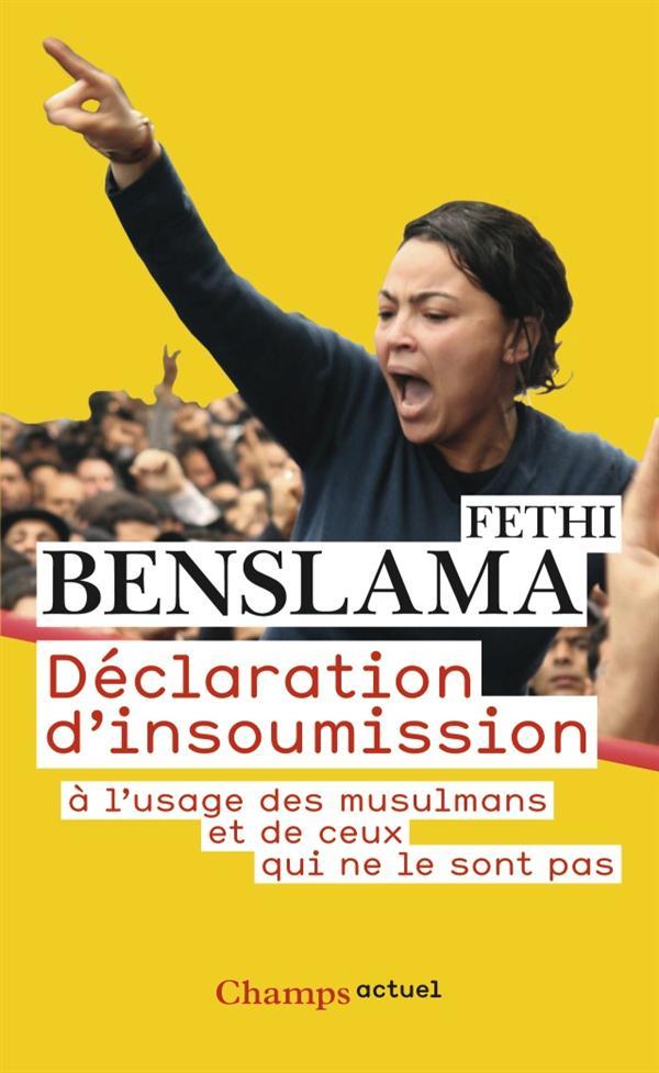 Déclaration d'insoumission à l'usage des musulmans et de ceux qui ne le sont pas