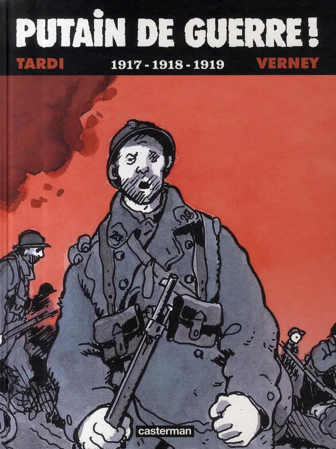 Putain de guerre t.2 ; 1917-1918-1919