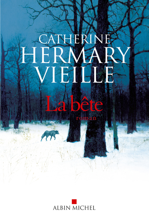 La Bête  - Catherine Hermary-Vieille