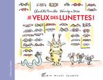 Vente Livre Numérique : Je veux des lunettes !
