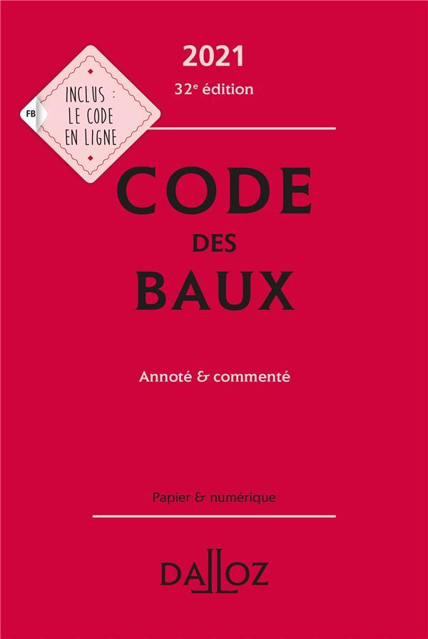 Code des baux, annoté et commenté (édition 2021)