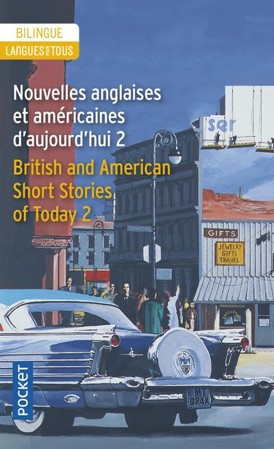 Nouvelles anglaises et américaines d'aujourd'hui t.2 ; english and american short stories of today t.2