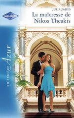 Vente EBooks : La maîtresse de Nikos Theakis  - Julia James