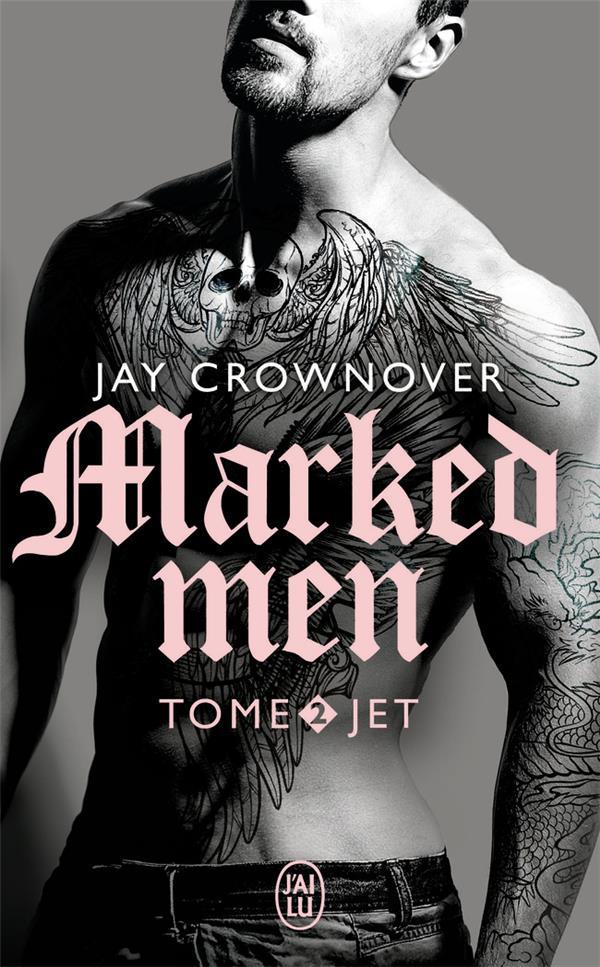 Marked men T.2 ; jet