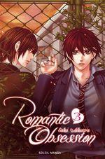 Vente Livre Numérique : Romantic obsession T03  - Saki Aikawa