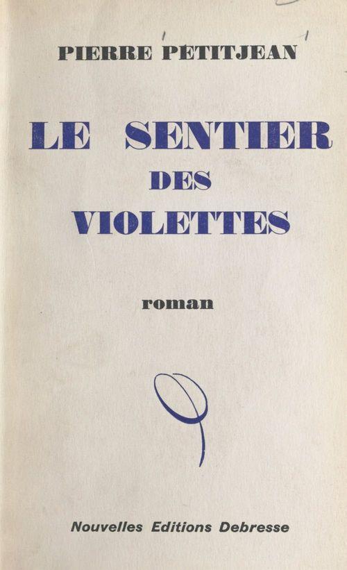 Le sentier des violettes