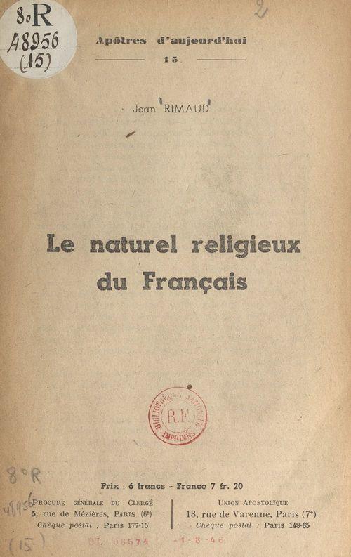 Le naturel religieux du français  - Jean Rimaud