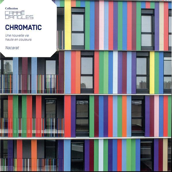 chromatic ; une nouvelle vie haute en couleurs
