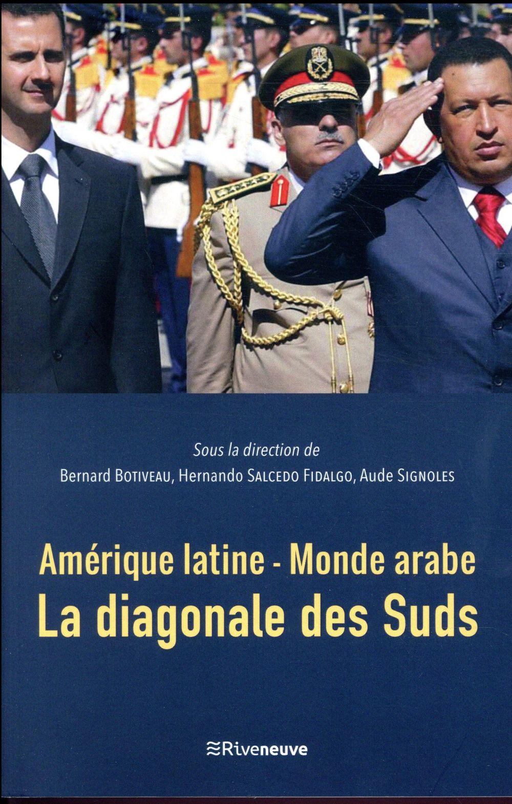 Amérique latine - monde arabe ; la diagonale des Suds